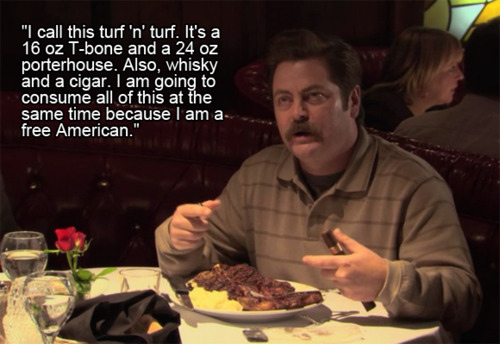 Ron Swanson Quotes And Memes Of A Meat Eating Man High Steaks